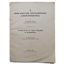 1932  A budai Pénzverde művészettörténete a késői középkorban.