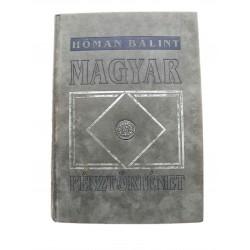 Dr. Hóman Bálint: Magyar pénztörténet 1991 reprint